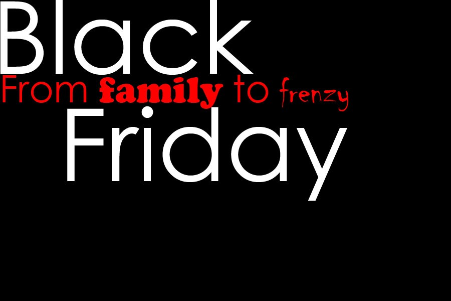 Black Friday has become less about family time and more about getting the deals