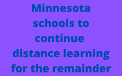 Owatonna Public Schools will remain closed the rest of the year