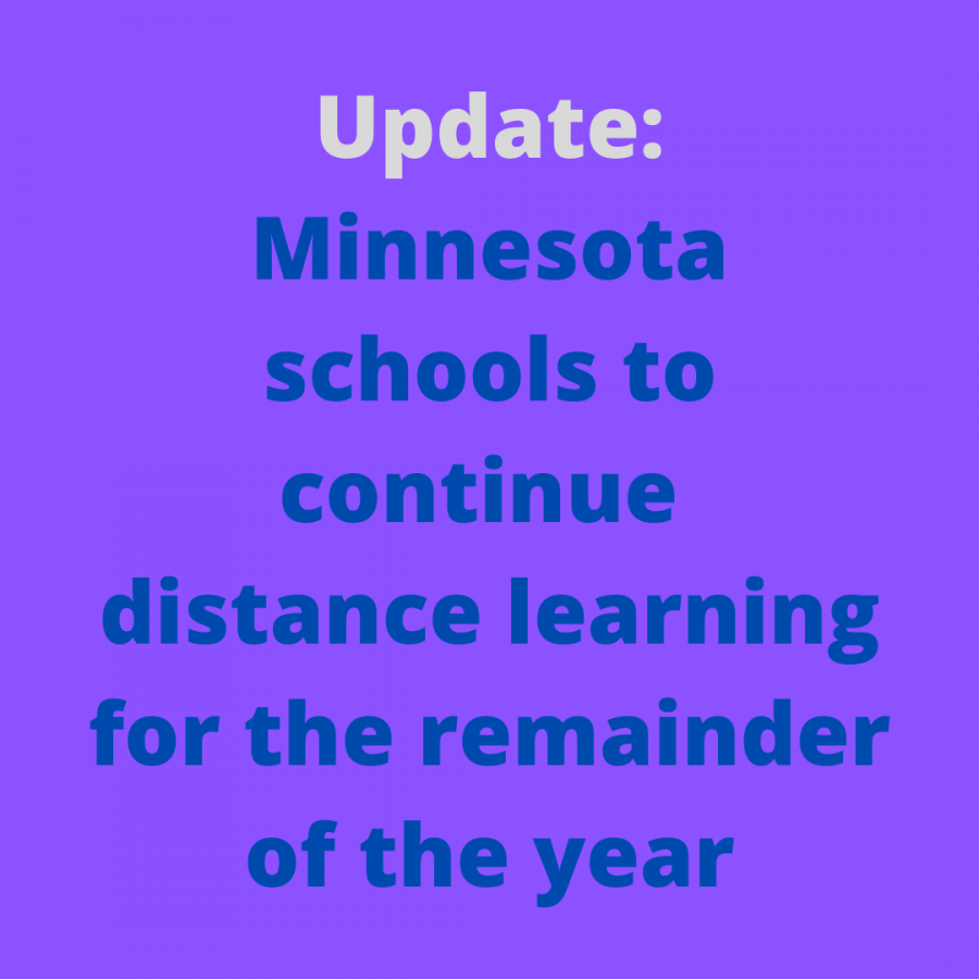In order to prevent COVID-19 Minnesota schools will continue distance learning