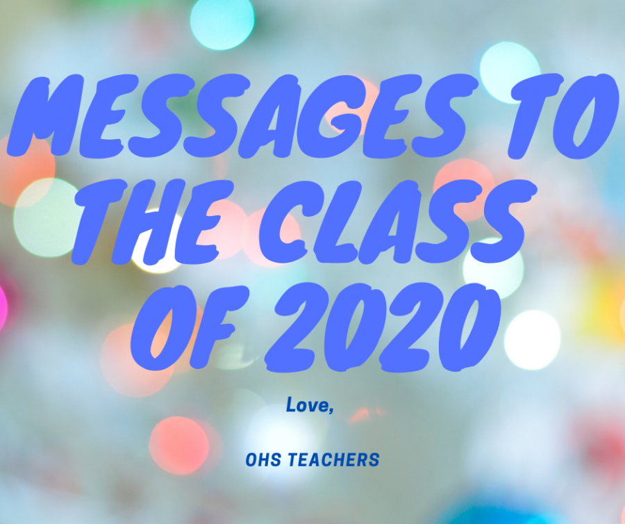 Messages to the Class of 2020