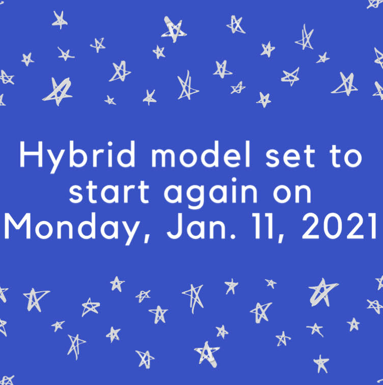 OHS and OMS will return to the Hybrid Model on Jan.11, 2021, to finish semester one