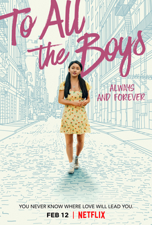 "The third installment of the movie ""To All The Boys I Loved Before"" is now released on Netflix. Source: Google Images"