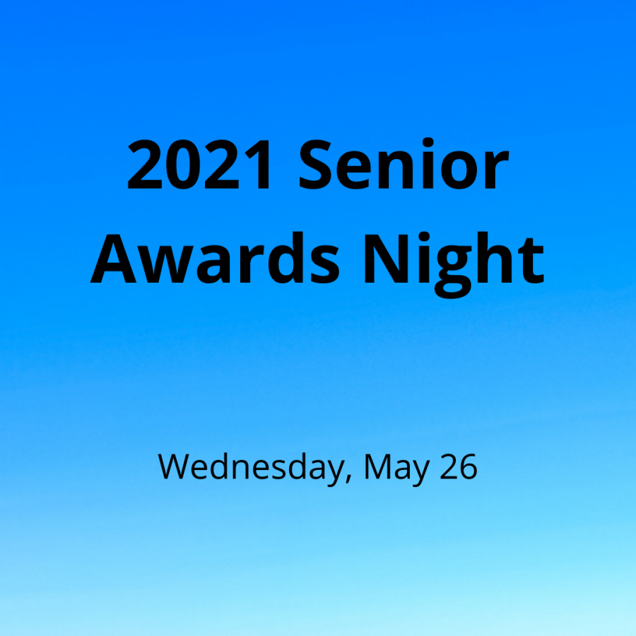 Seniors will receive awards and scholarships on Wednesday, May 26.