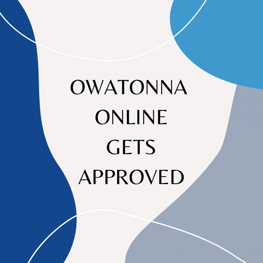 Owatonna Online gets approved by the Minnesota Department of Education