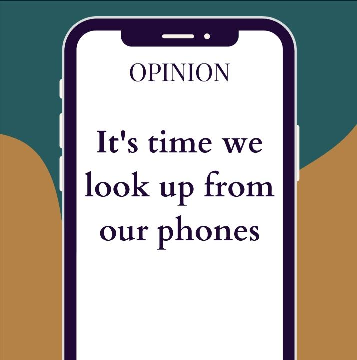 It's time we look up from our phones